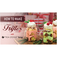 How To Make Trifles with Tea Zone Syrup